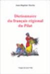 Dictionaire du parler régional du Pilat