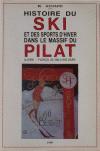 Histoire du ski dans le massif du Pilat