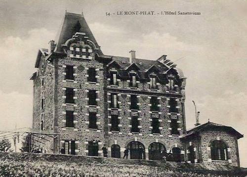 Le grand Hôtel du Pilat