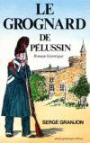 Le grognard de Pélussin
