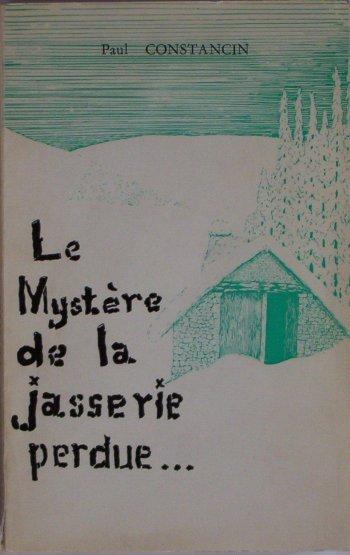 Le mystère de la Jasserie perdue
