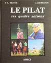 Le Pilat, Ses quatre saisons