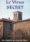 Le vieux secret