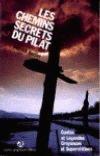 Les chemins secrets du Pilat