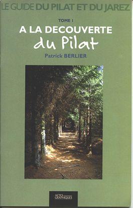 Le guide du Pilat et du Jarez n° 1