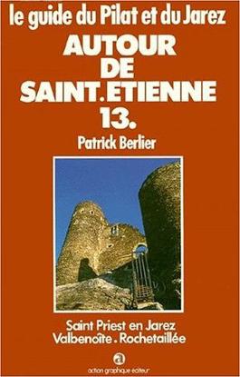 Le guide du Pilat et du Jarez n°13