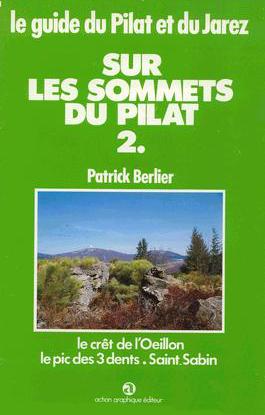 Le guide du Pilat et du Jarez n° 2