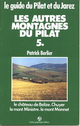 Le guide du Pilat et du Forez n° 5