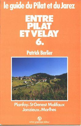 Le guide du Pilat et du Jarez n° 6