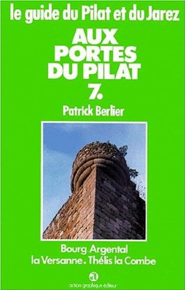 Le guide du Pilat et du Jarez n° 7