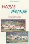 Maclas, Véranne, deux villages entre Pilat et Rhône