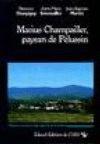 Marius Champailler, paysan à Pélussin