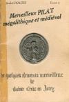 Merveilleux Pilat mégalithique et médiéval