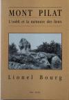Mont Pilat - L'oubli et la mémoire des lieux