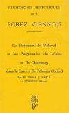 Recherches historiques sur le Forez Viennois